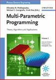 Mulit-Parametric Programming Vol. 1 : Theory, Algorithms, and Applications, , 3527316914