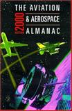 The Aviation and Aerospace Almanac : An Aviation Week Book, , 0071356916