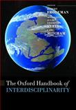The Oxford Handbook of Interdisciplinarity, Klein, Julie Thompson and Mitcham, Carl, 0199236917