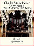 Complete Organ Symphonies, Charles-Marie Widor, 0486266915