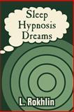 Sleep Hypnosis Dreams, L. Rokhlin, 1410206912