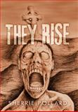 They Rise, Sherrie Pollard, 1469196913