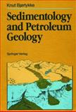 Sedimentology and Petroleum Geology, Bjorlykke, Knut, 3540176918