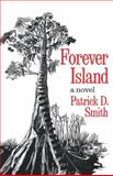 Forever Island, Patrick D. Smith, 0393336913