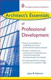 Architect's Essentials of Professional Development 9780471236917