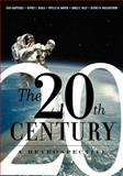 The 20th Century, Choi Chatterjee and Jeffrey Gould, 0813326915