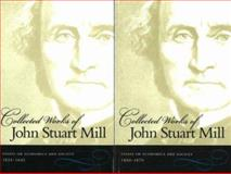 Essays on Economics and Society, Mill, John Stuart, 0865976910
