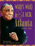 Who's Who in Black Atlanta, Martin, C. Sunny, 0976306913