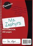 Ms. Zephyr's Notebook, K. C. Dyer, 1550026917