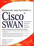 Managing and Securing a Cisco Structured Wireless-Aware Network, Wall, David and Kanclitz, Jan, 1932266917