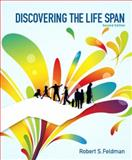Discovering the Life Span, Feldman, Robert S., 0205216919