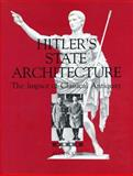 Hitler's State Architecture : The Impact of Classical Antiquity, Scobie, Alex, 0271006919