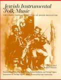 Jewish Instrumental Folk Music : The Collection and Writings of Moshe Beregovski, , 0815606915