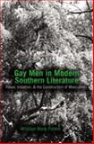 Gay Men in Modern Southern Literature : Ritual, Initiation, and the Construction of Masculinity, Poteet, William Mark, 0820486914