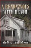 A Rendezvous with Death, deMichael Myer, 1475946910