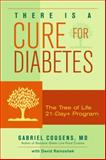 There Is a Cure for Diabetes, Gabriel Cousens, 1556436912