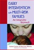 Early Intervention with Multi-Risk Families, Sarah Landy and Rosanne Menna, 1557666911