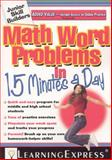 Math Word Problems in 15 Minutes a Day, LearningExpress Staff, 1576856917