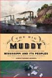 The Big Muddy, Christopher Morris, 0195316916