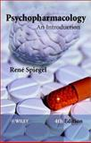 Psychopharmacology : An Introduction, Spiegel, René and Spiegel, Rene, 0470846917