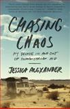 Chasing Chaos, Jessica Alexander, 0770436919
