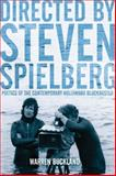 Directed by Steven Spielberg : Poetics of the Contemporary Hollywood Blockbuster, Buckland, Warren, 0826416918