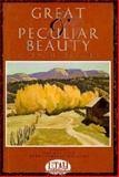 Great and Peculiar Beauty : A Utah Reader, , 0879056916