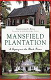 Mansfield Plantation, Christopher Boyle, 1626196915