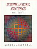 Systems Analysis and Design, Kendall, Kenneth E. and Kendall, Julie E., 0134366921