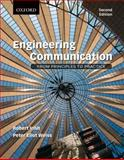 Engineering Communication : From Principles to Practice, Irish, Robert and Weiss, Peter, 0195446925