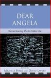 Dear Angela : Remembering My So-Called Life, , 0739116924