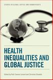 Health Inequalities and Global Justice, Lenard, Patti, 0748646922