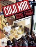 Cold War on the Home Front, Greg Castillo, 0816646929