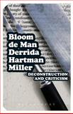 Deconstruction and Criticism, Bloom, Harold and De Man, Paul, 0826476929