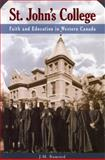 St. John's College, J. M. Bumsted and University of Manitoba Press Staff, 0887556922