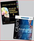 Netter Atlas of Human Anatomy and Gray's Anatomy for Students Package, Drake, Richard and Netter, Frank H., 1437756921