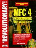 Revolutionary Guide to MFC 4.0 Programming with Visual C++, Blaszczak, Mike, 1874416923