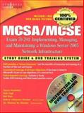 McSa/Mcse Exam 70-291 : Implementing, Managing, and Maintaining a Windows Server 2003 Network Infrastructure, Shinder, Thomas W., 1931836922