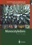 Illustrated Handbook of Succulent Plants : Monocotyledons, , 3540416927