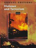 Annual Editions : Violence and Terrorism 03/04, Vietri, Lois and Badey, Thomas J., 0072816929