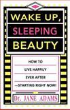 Wake Up, Sleeping Beauty, Jane Adams, 0595186920