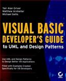 Visual Basic Developer's Guide to UML and Design Patterns, Griver, Yair Alan and Gellis, Michael, 0782126928