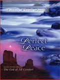 Perfect Peace, Hannah Whitall Smith, 0802466923