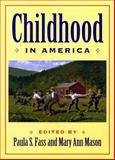 Childhood in America 9780814726921