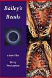 Bailey's Beads, Terry Wolverton, 1492336920