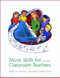 Music Skills for Classroom Teachers, Winslow, Robert W. and Dallin, Leon, 0072426926