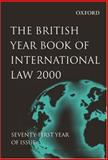 The British Year Book of International Law 2000, , 0199246920