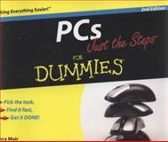 PCs Just the Steps for Dummies, Nancy C. Muir, 0470406925