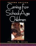 Caring for School Age Children, Click, Phyllis, 0827376928