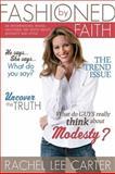 Fashioned by Faith, Rachel Lee Carter, 1400316928